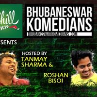 Chill Ummm presents Bhubaneswar Komedians open mic